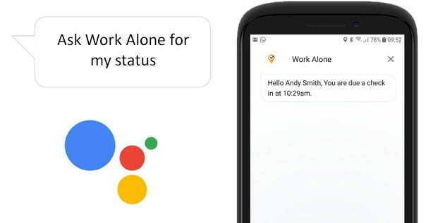 Get current status when lone working with the Google Assistant and Ok Alone