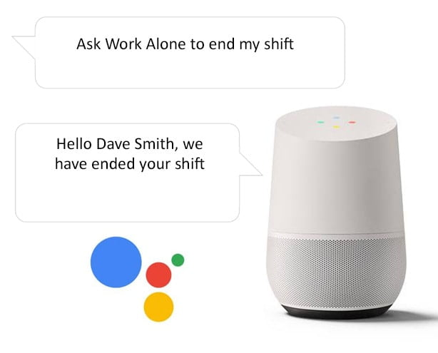 End shift when lone working with the Google Home smart speaker and Ok Alone