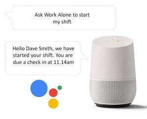 Start shift when lone working with the Google Home smart speaker and Ok Alone