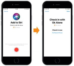 Record shortcuts for Siri to use with Ok Alone when lone working