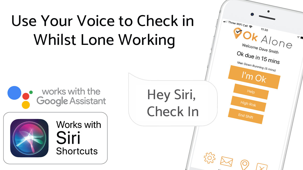 Use Your Voice to Check in Whilst Lone Working